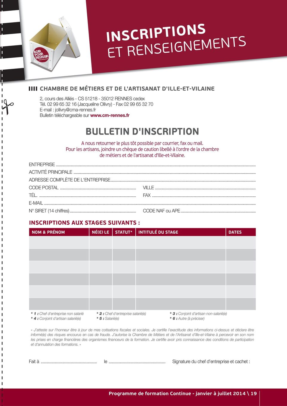 fr BULLETIN D'INSCRIPTION A nous retourner le plus tôt possible par courrier, fax ou mail.
