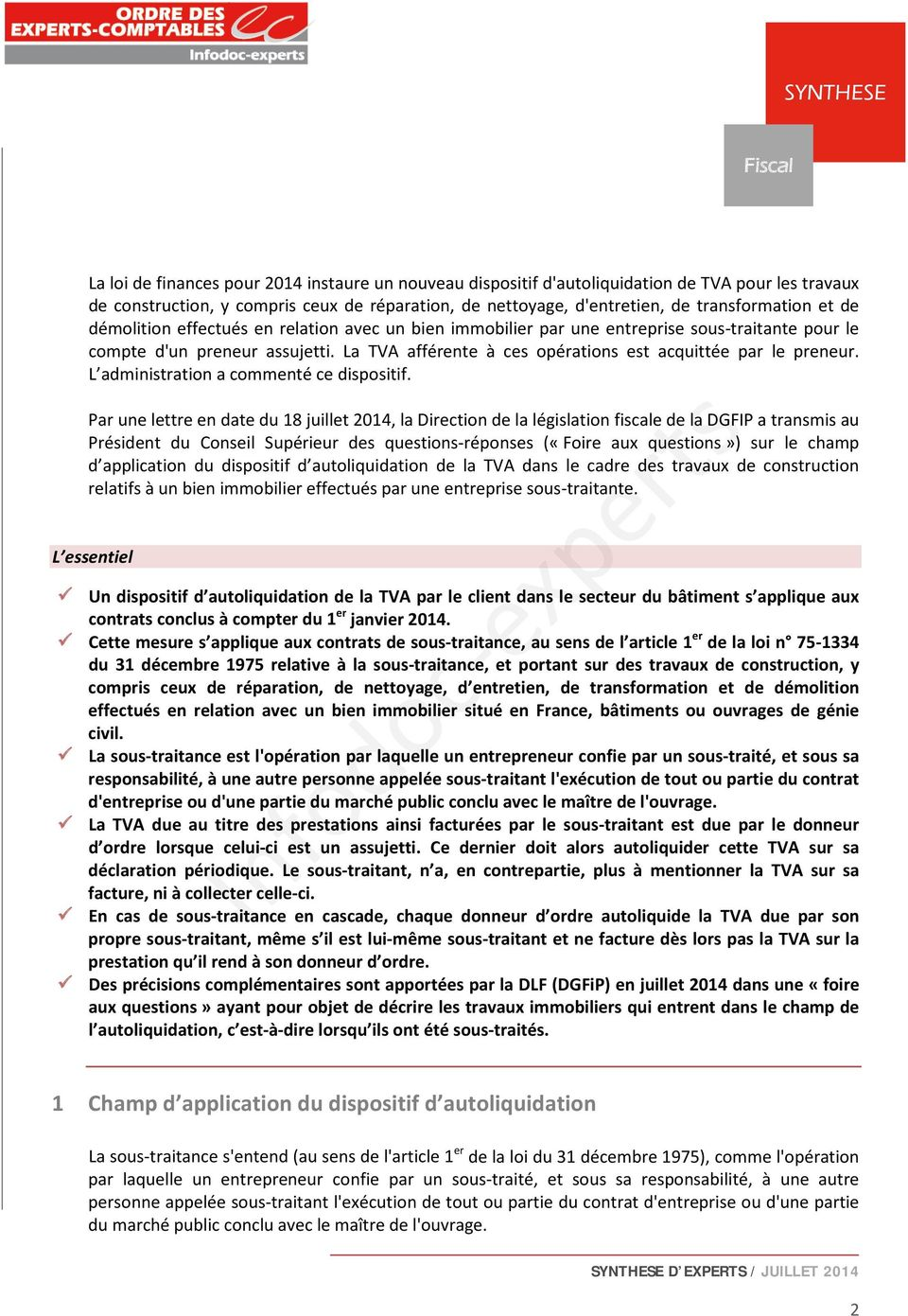 L administration a commenté ce dispositif.
