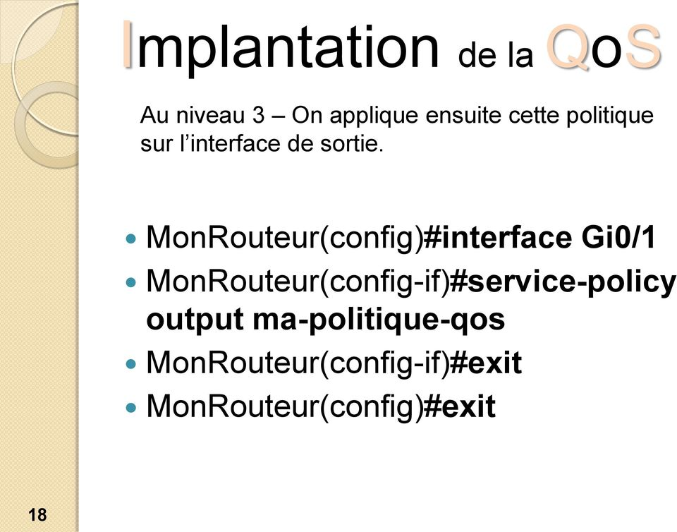MonRouteur(config)#interface Gi0/1