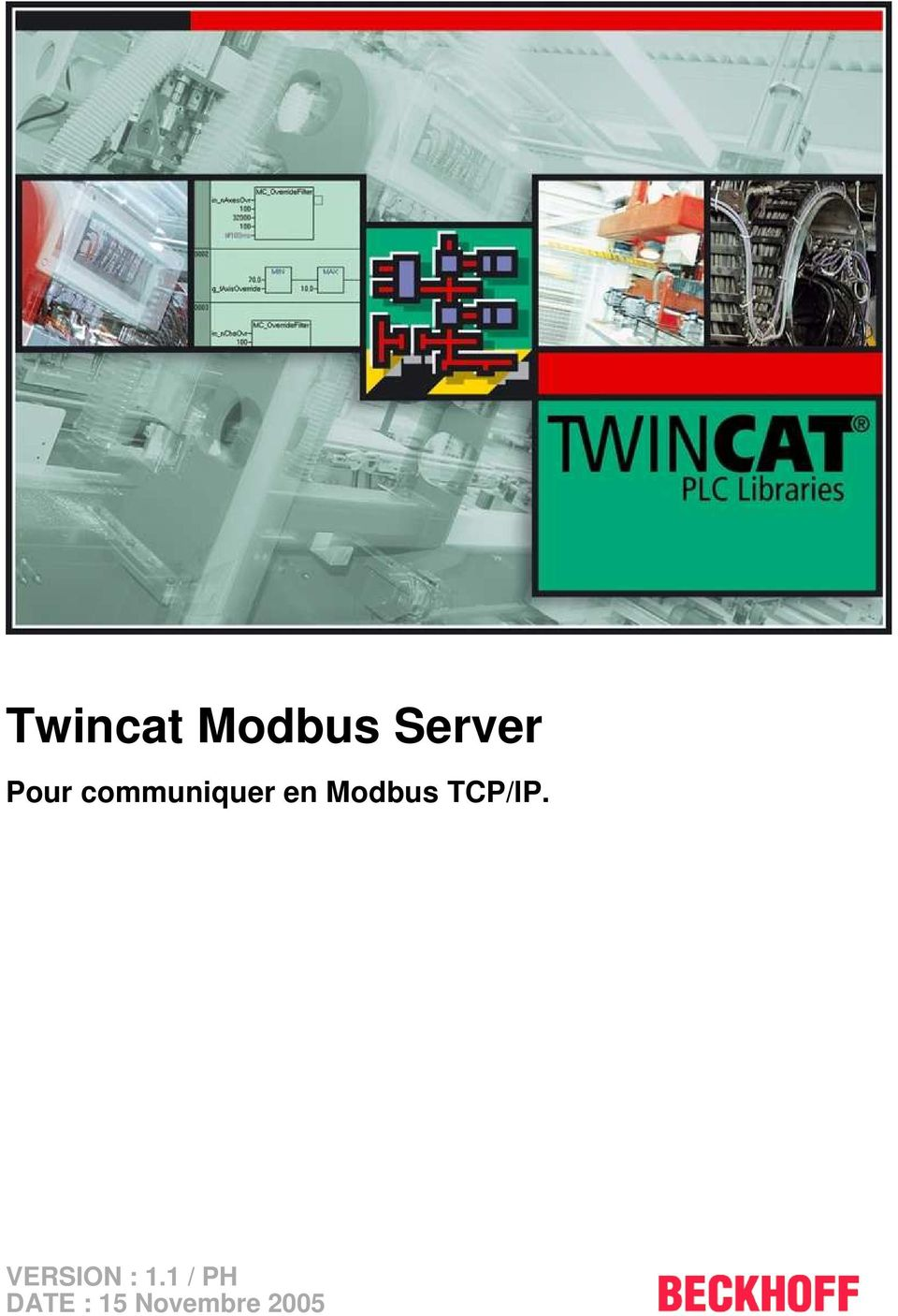 Modbus TCP/IP.