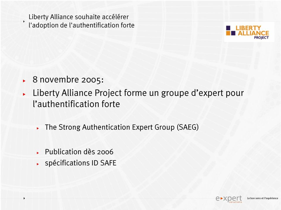 Project forme un groupe d expert pour l authentification forte