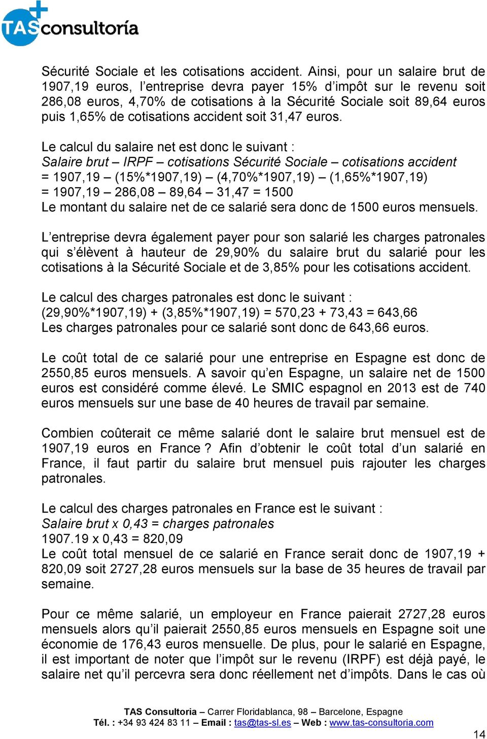 cotisations accident soit 31,47 euros.