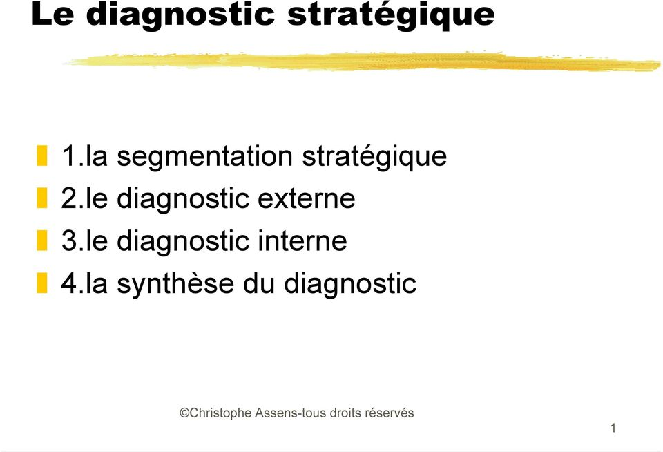 le diagnostic externe 3.