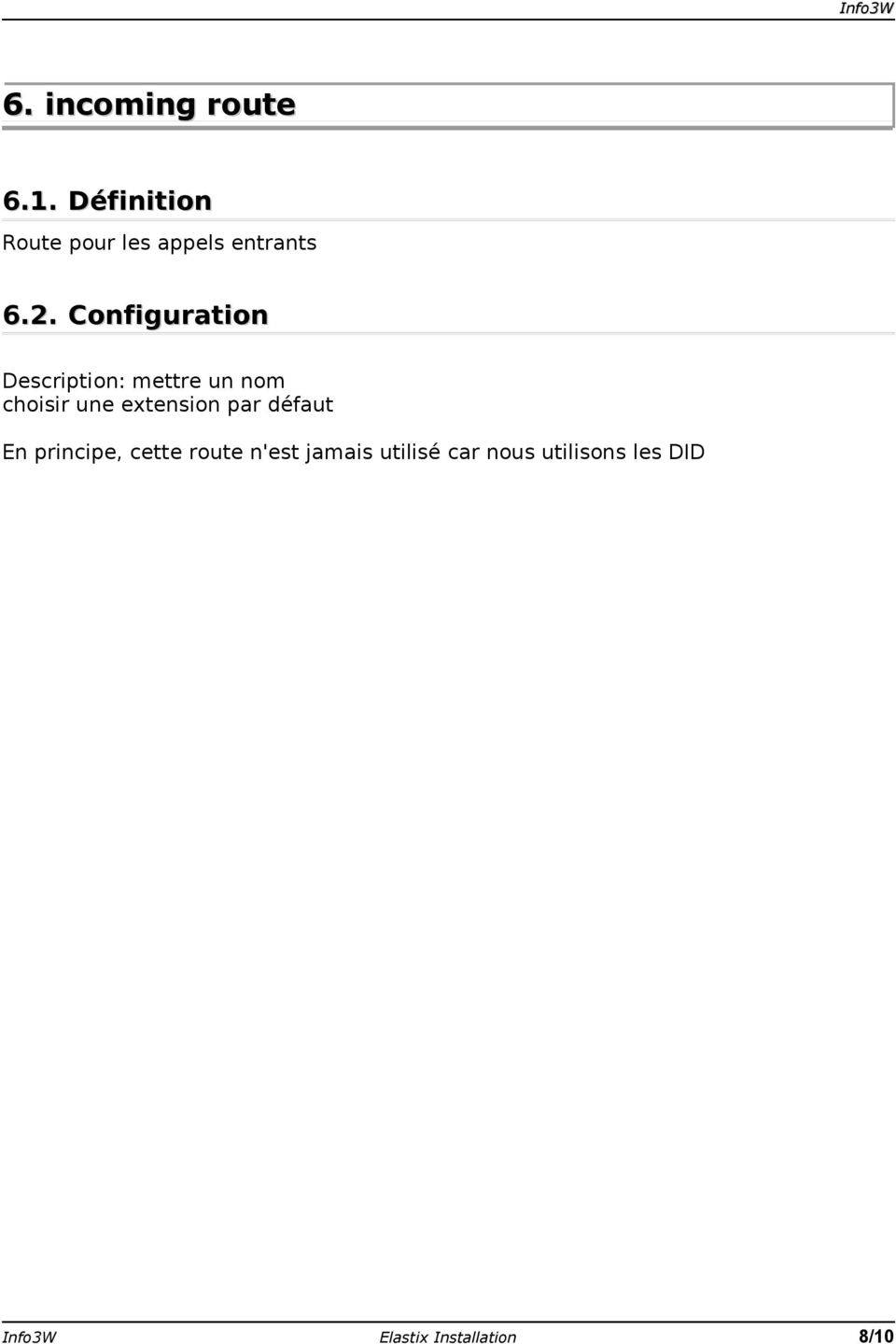 Configuration Description: mettre un nom choisir une extension