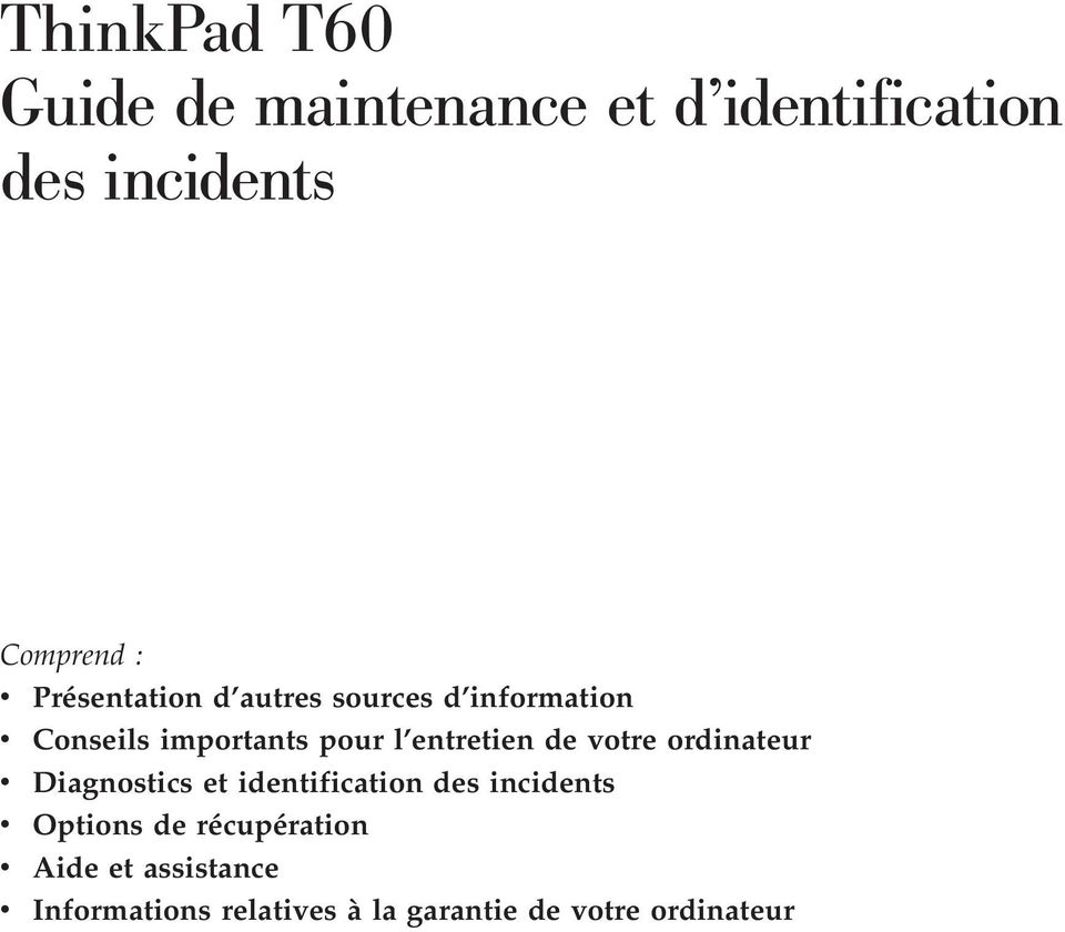 de votre ordinateur v Diagnostics et identification des incidents v Options de