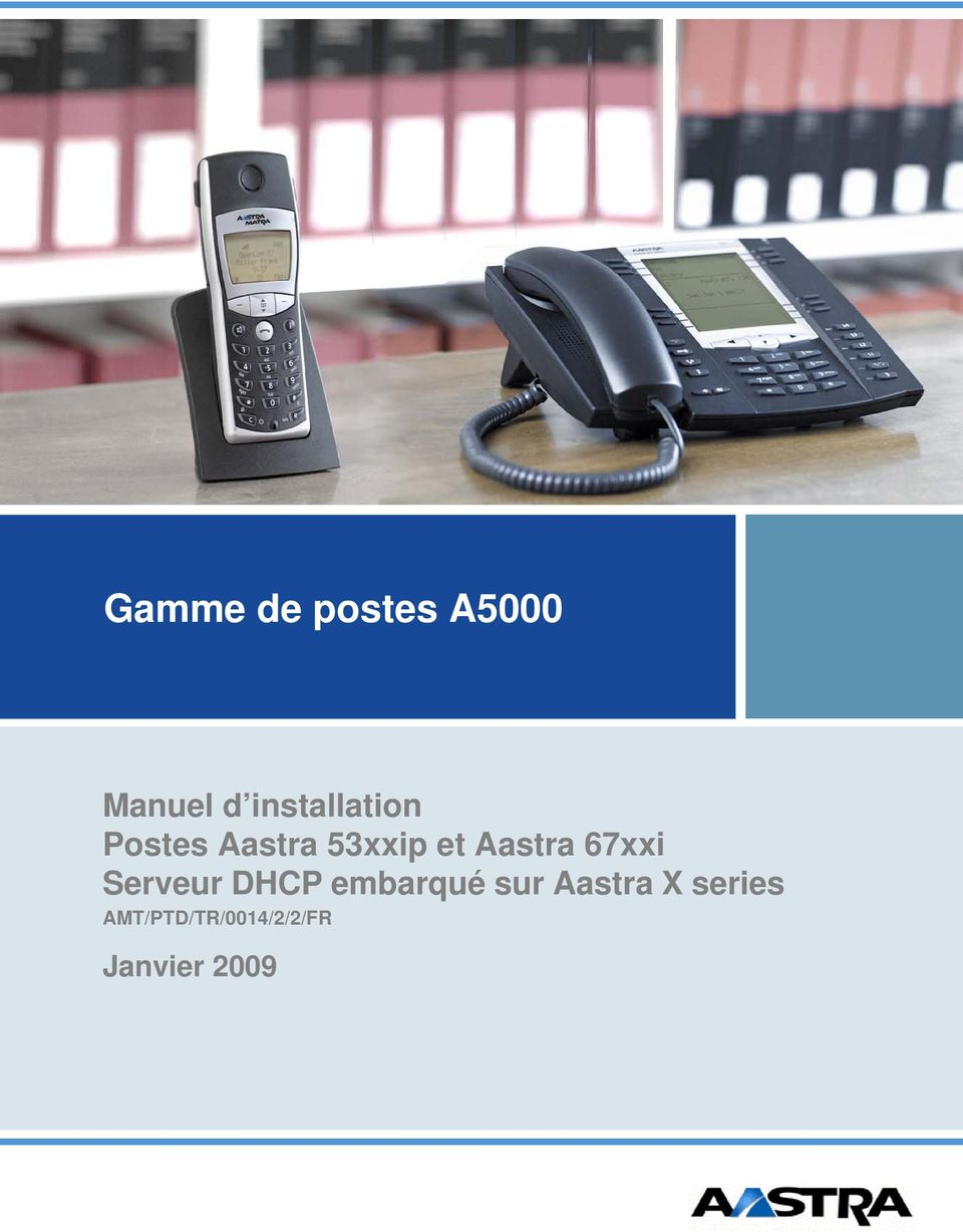 et Aastra 67xxi Serveur DHCP