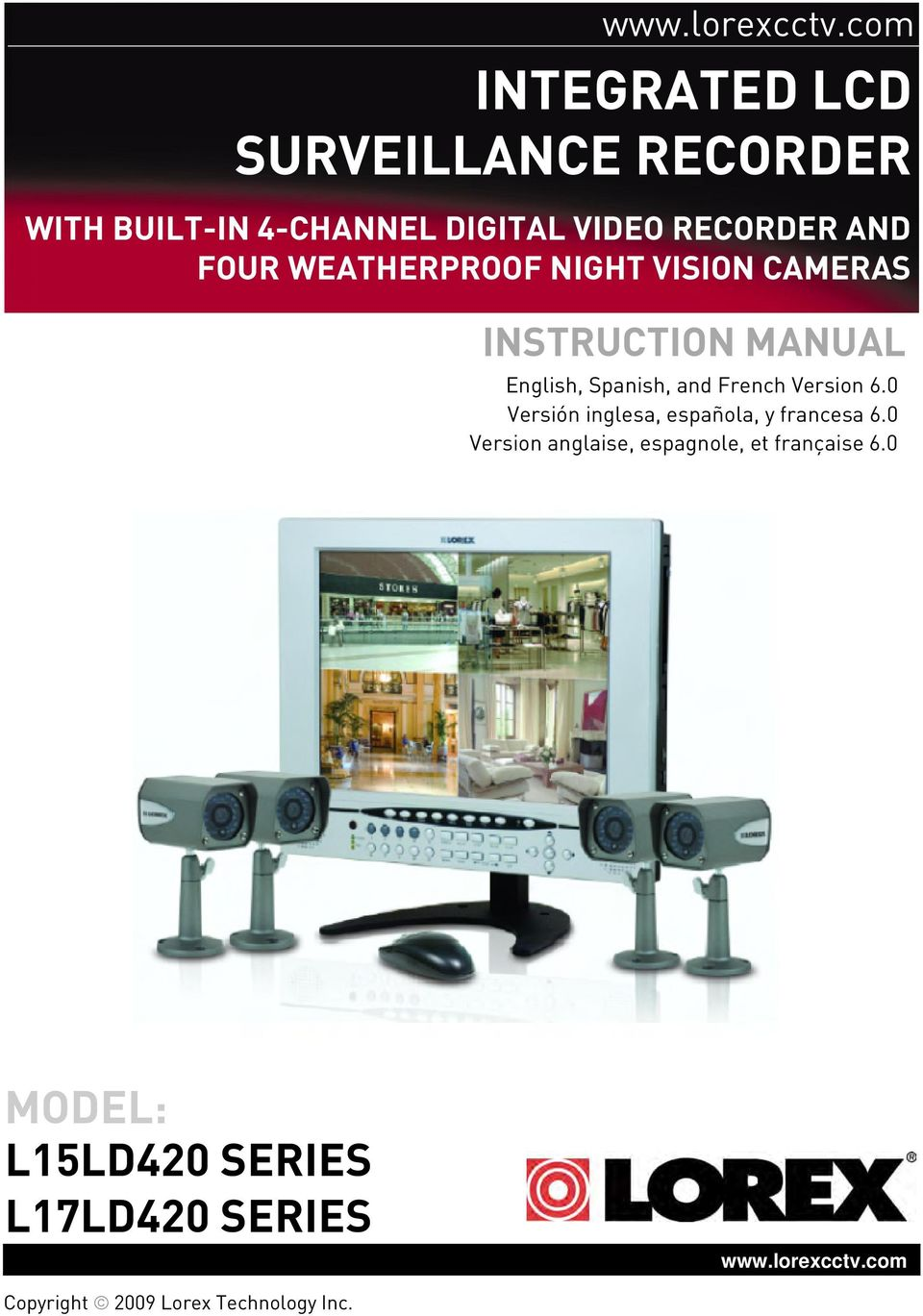 WEATHERPROOF NIGHT VISION CAMERAS INSTRUCTION MANUAL English, Spanish, and French Version 6.