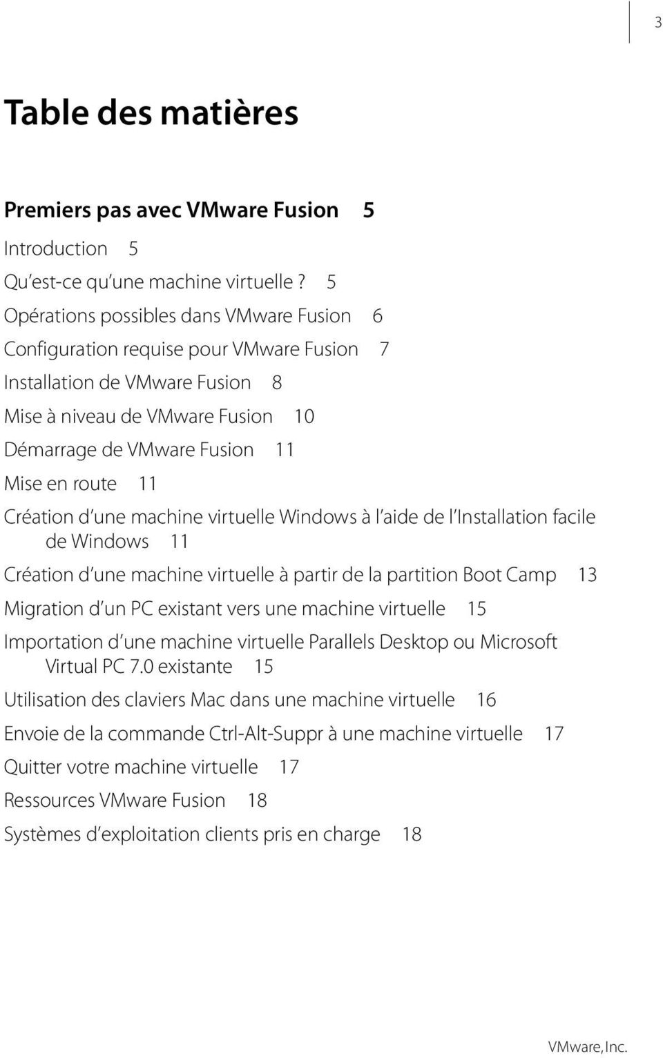 Création d une machine virtuelle Windows à l aide de l Installation facile de Windows 11 Création d une machine virtuelle à partir de la partition Boot Camp 13 Migration d un PC existant vers une