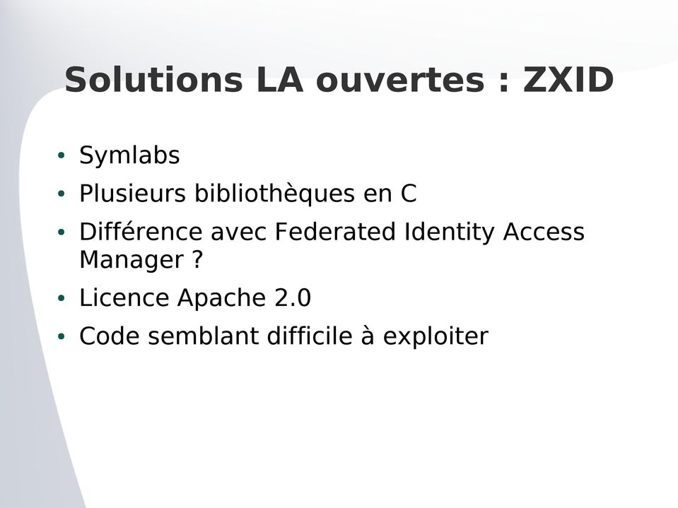 avec Federated Identity Access Manager?