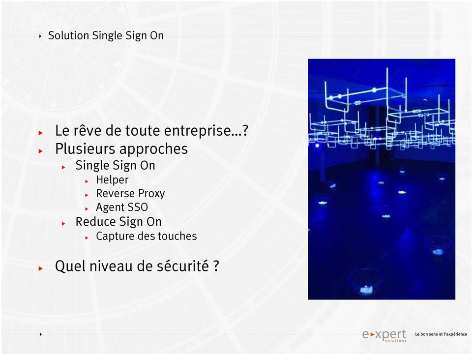 Plusieurs approches Single Sign On Helper