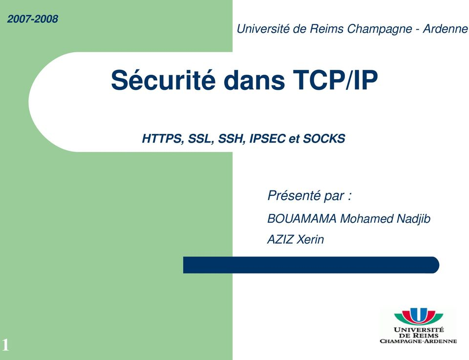 TCP/IP HTTPS, SSL, SSH, IPSEC et