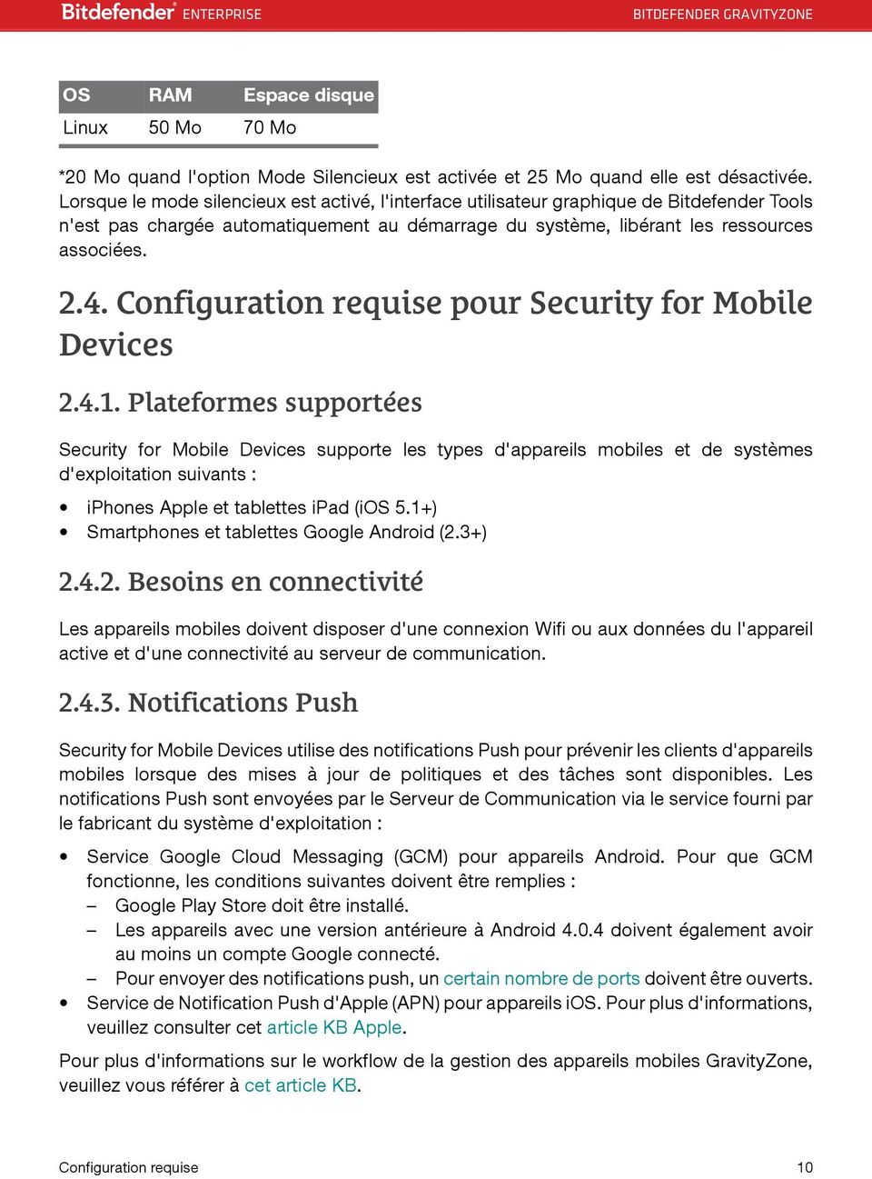 Configuration requise pour Security for Mobile Devices 2.4.1.