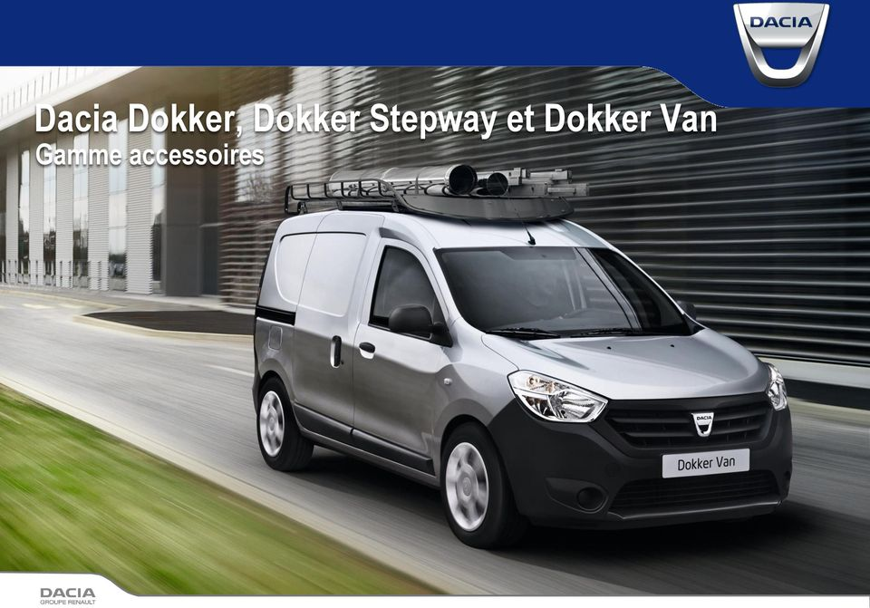 dacia dokker dokker stepway et dokker van gamme accessoires pdf. Black Bedroom Furniture Sets. Home Design Ideas