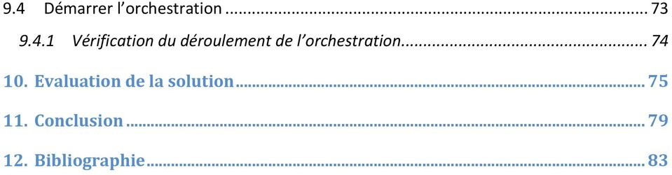 orchestration... 74 10.