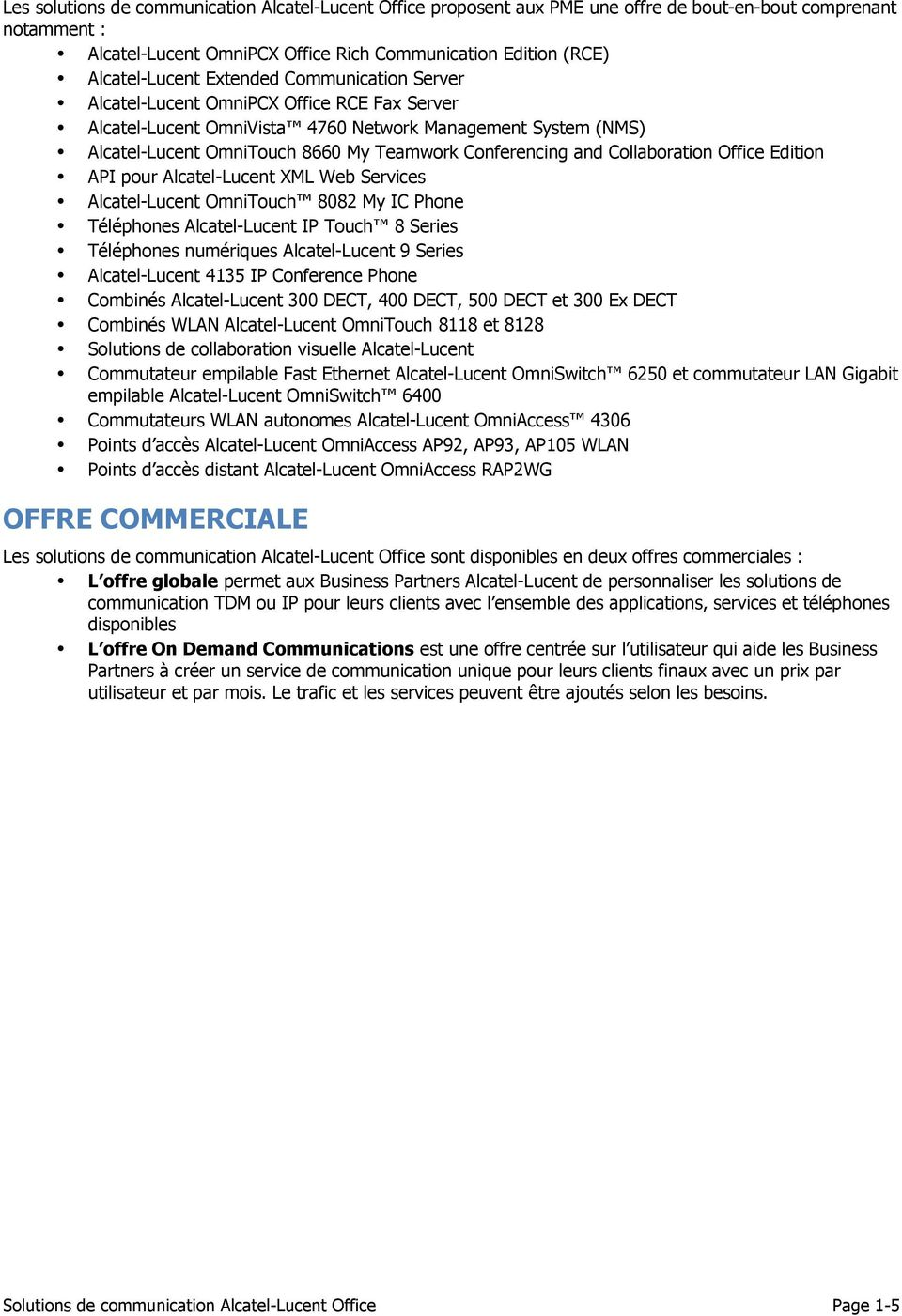 Collaboration Office Edition API pour Alcatel-Lucent XML Web Services Alcatel-Lucent OmniTouch 8082 My IC Phone Téléphones Alcatel-Lucent IP Touch 8 Series Téléphones numériques Alcatel-Lucent 9