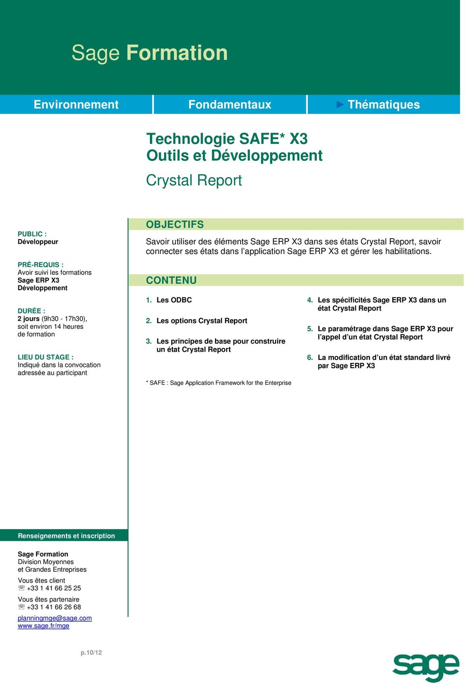 Les ODBC 2. Les options Crystal Report 3. Les principes de base pour construire un état Crystal Report 4.