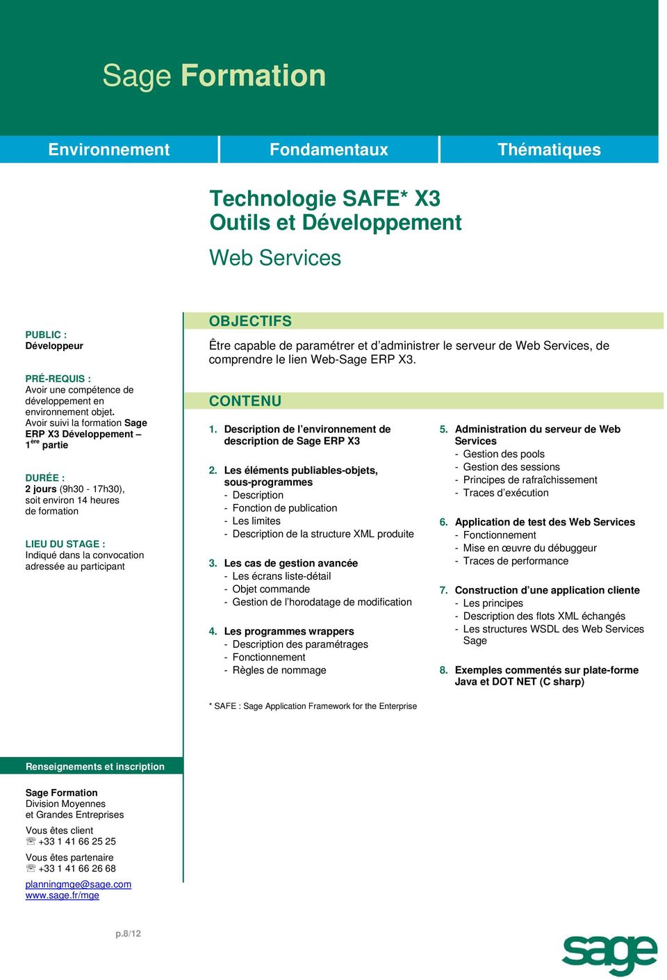 lien Web-Sage ERP X3. 1. Description de l environnement de description de Sage ERP X3 2.
