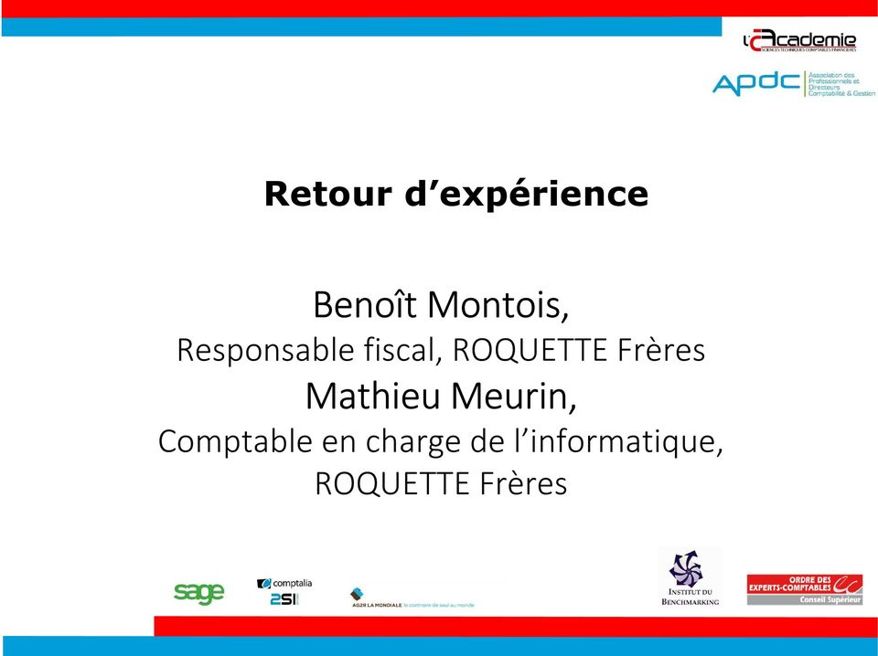 Mathieu Meurin, Comptable en charge