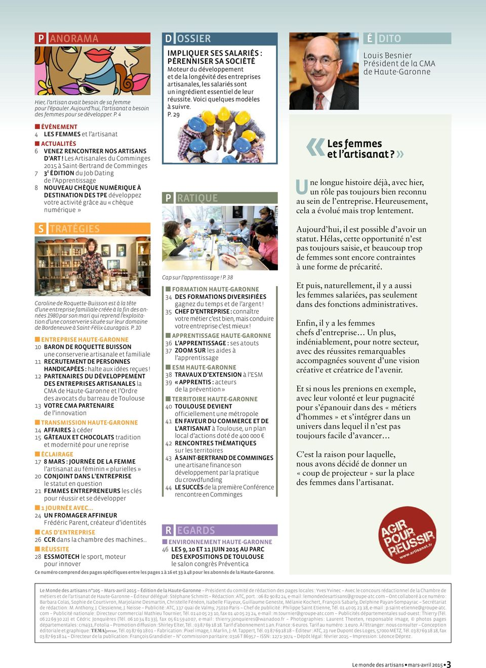 Les Artisanales du Comminges 2015 à Saint-Bertrand de Comminges 7 3 E ÉDITION du Job Dating de l Apprentissage 8 NOUVEAU CHÈQUE NUMÉRIQUE À DESTINATION DES TPE développez votre activité grâce au