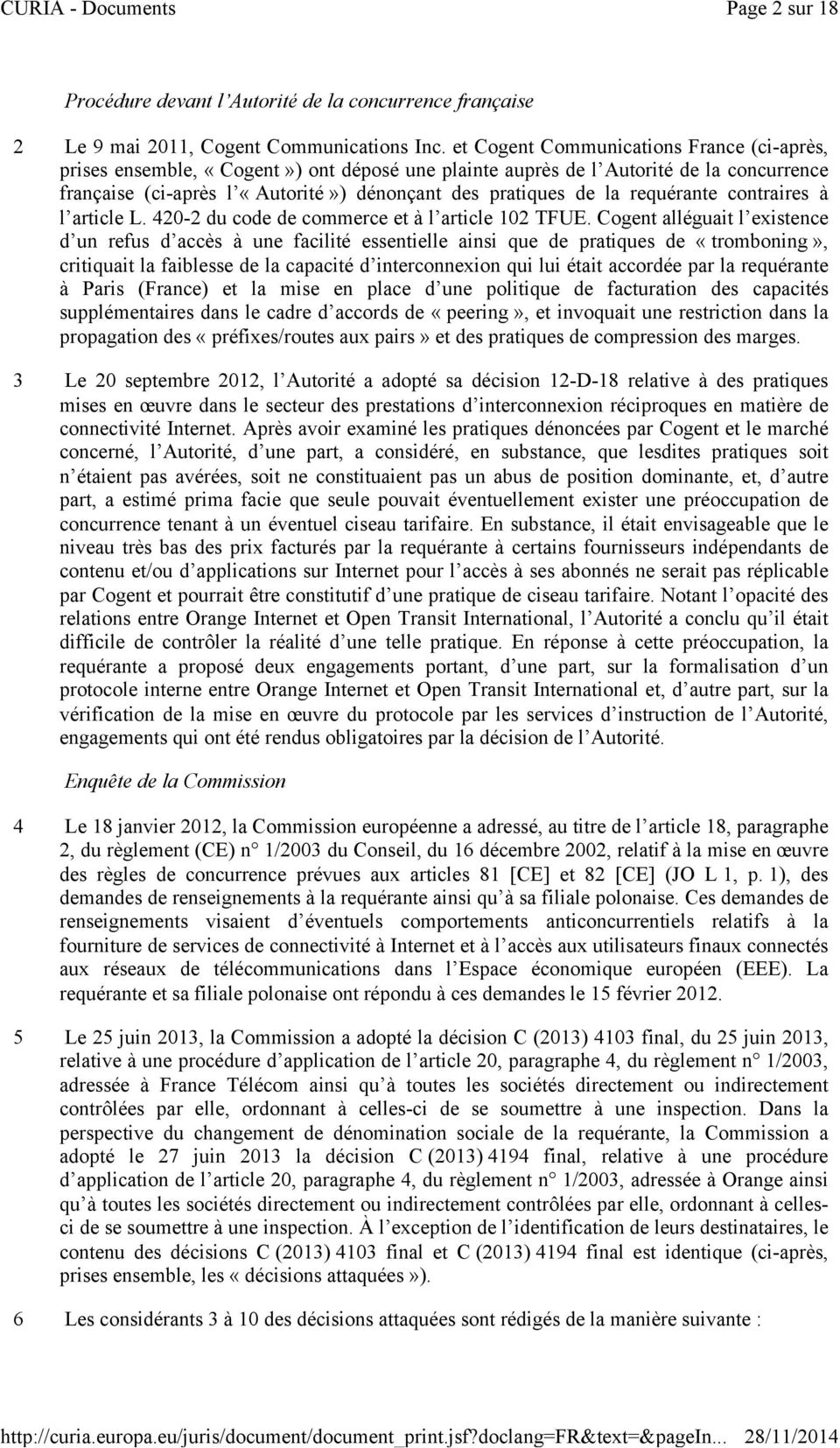 requérante contraires à l article L. 420-2 du code de commerce et à l article 102 TFUE.