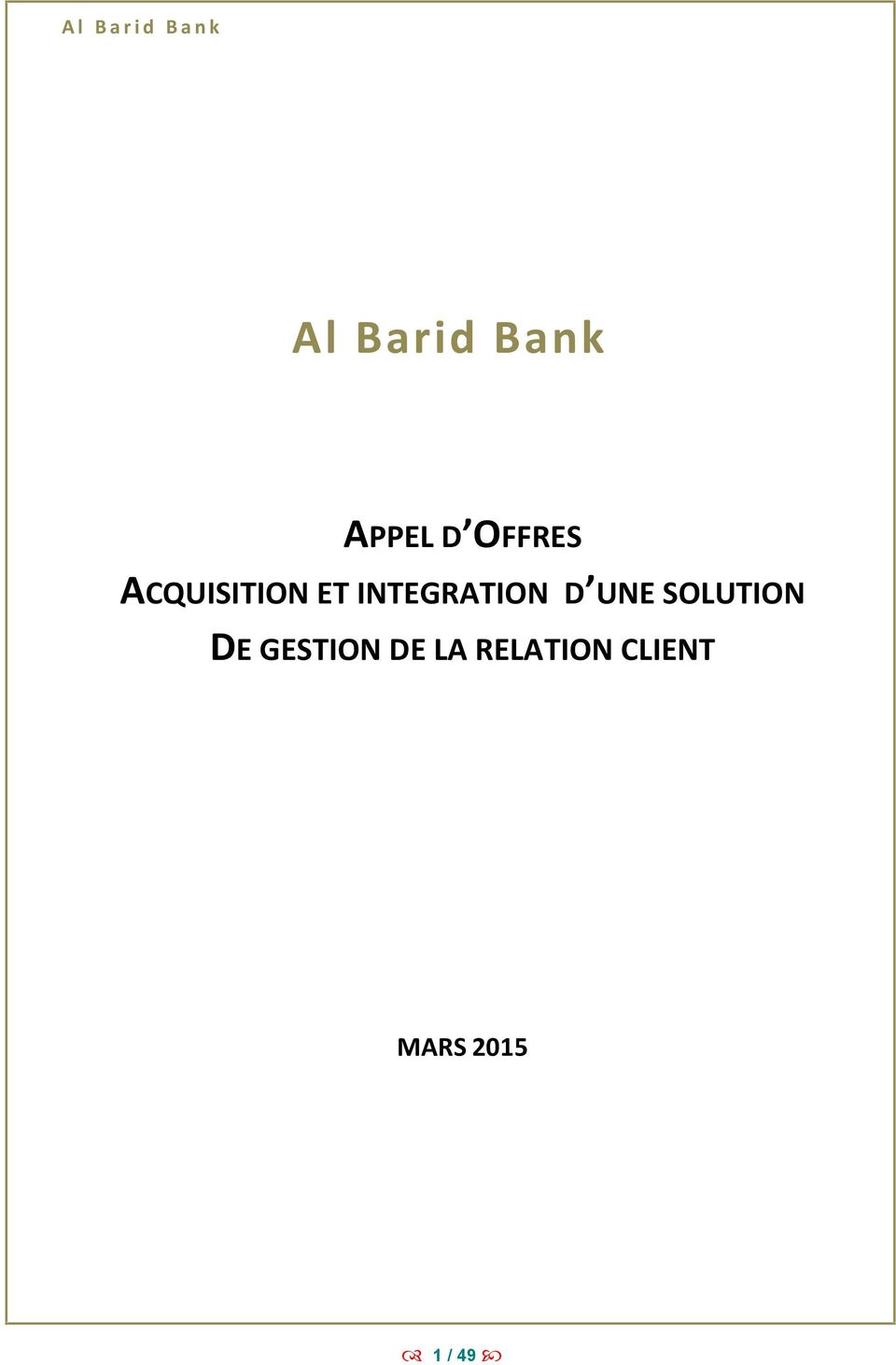 UNE SOLUTION DE GESTION DE LA