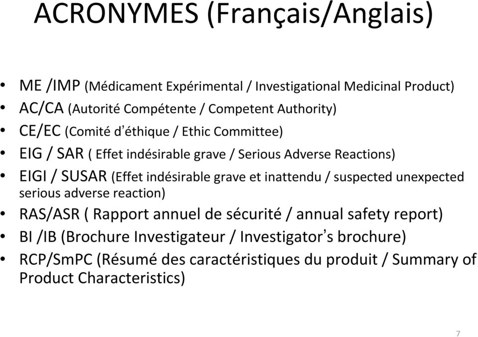 indésirable grave et inattendu / suspected unexpected serious adverse reaction) RAS/ASR ( Rapport annuel de sécurité/ annual safety report)