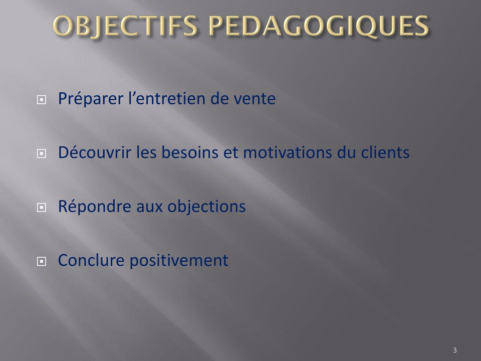 motivations du clients Répondre