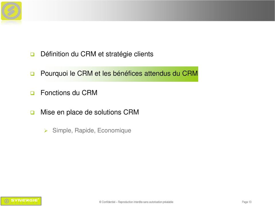 place de solutions CRM Simple, Rapide, Economique