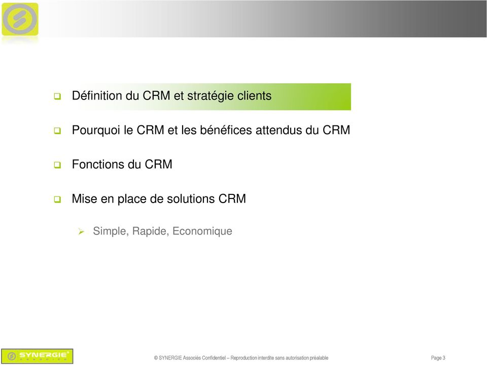 solutions CRM Simple, Rapide, Economique SYNERGIE Associés
