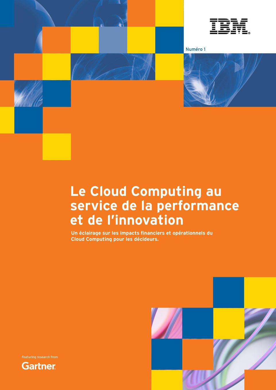 les impacts financiers et opérationnels du Cloud