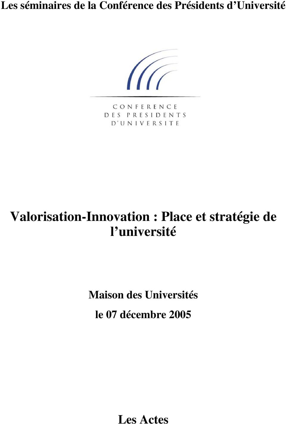 Valorisation-Innovation : Place et
