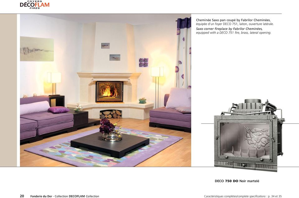Saxo corner fireplace by Fabrilor Cheminées, equipped with a DECO 751 fire, brass,