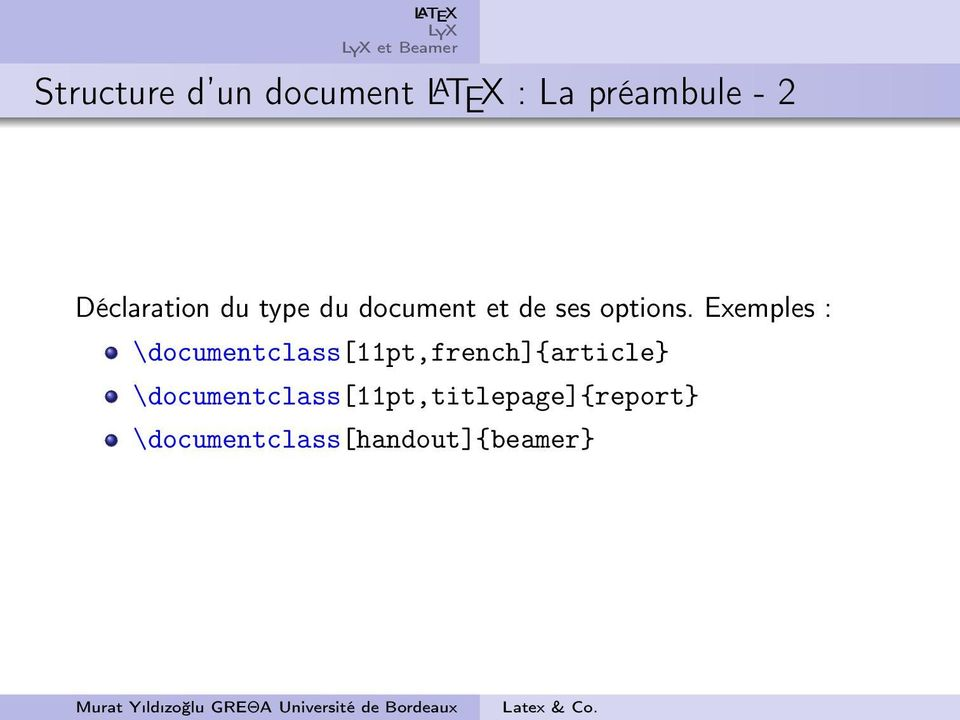 Exemples : \documentclass[11pt,french]{article}