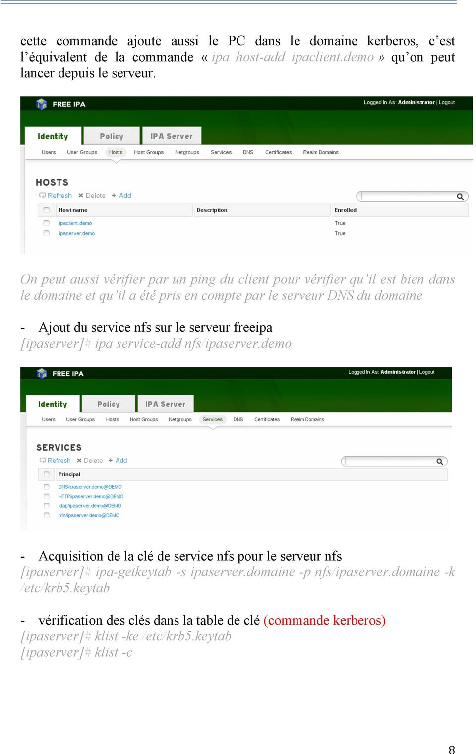 nfs sur le serveur freeipa [ipaserver]# ipa service-add nfs/ipaserver.