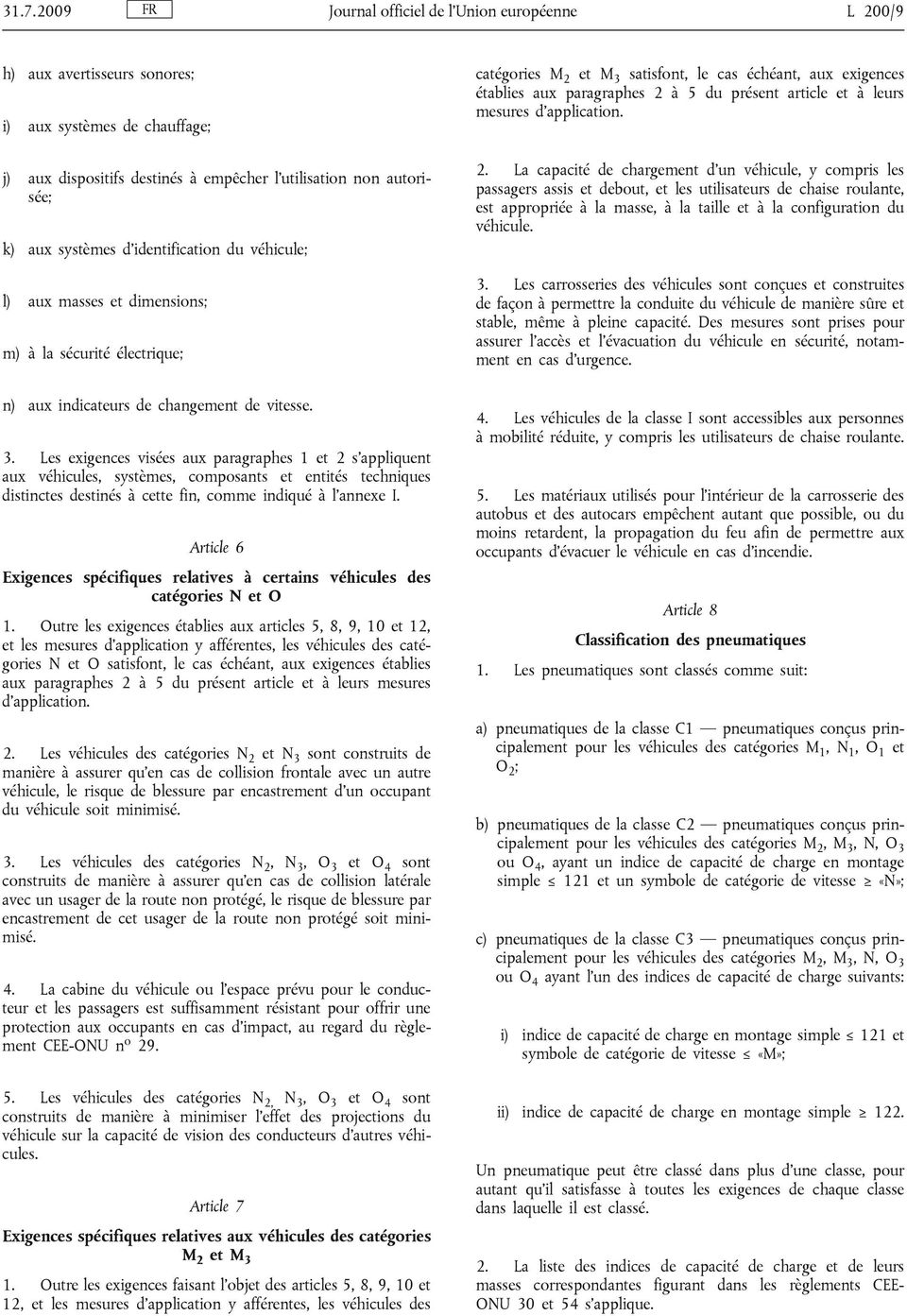 article et à leurs mesures d application. 2.