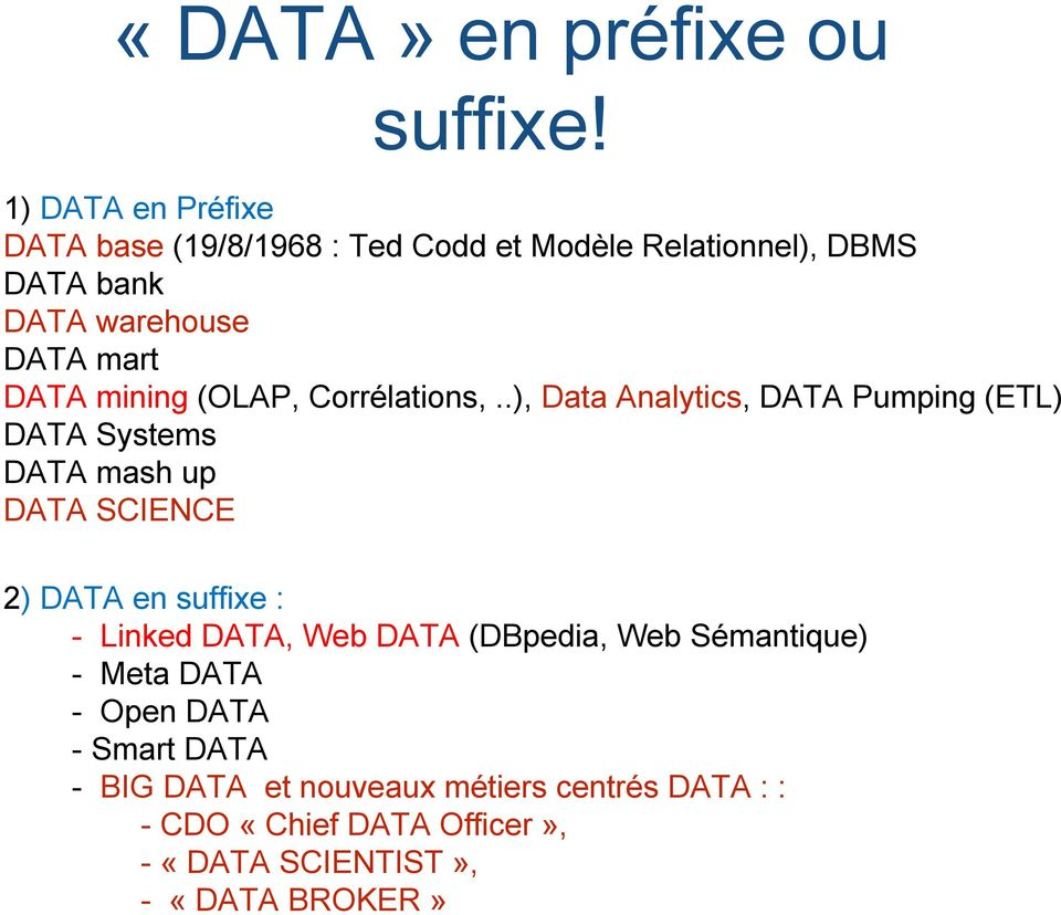 DATA mining (OLAP, Corrélations,.