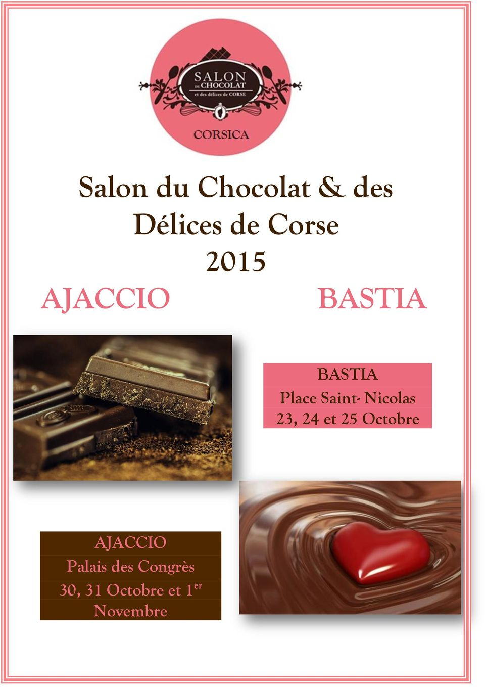 salon du chocolat des d lices de corse 2015 ajaccio bastia pdf. Black Bedroom Furniture Sets. Home Design Ideas