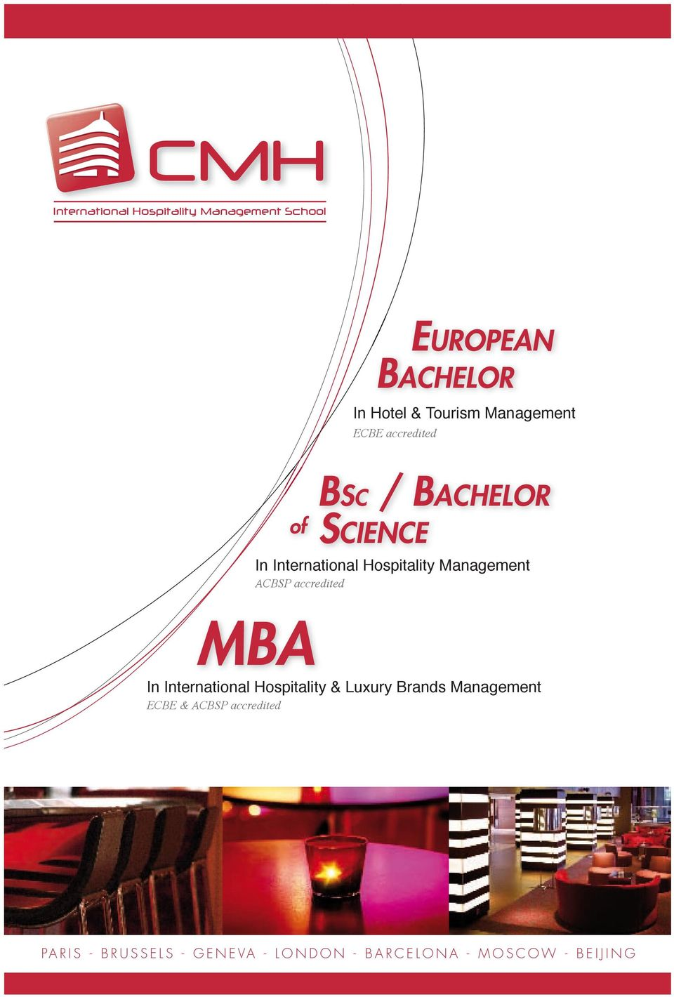 Management ACBSP accredited MBA In International Hospitality & Luxury Brands