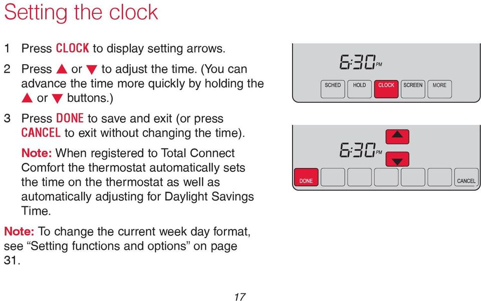 ) 3 Press DONE to save and exit (or press CANCEL to exit without changing the time).