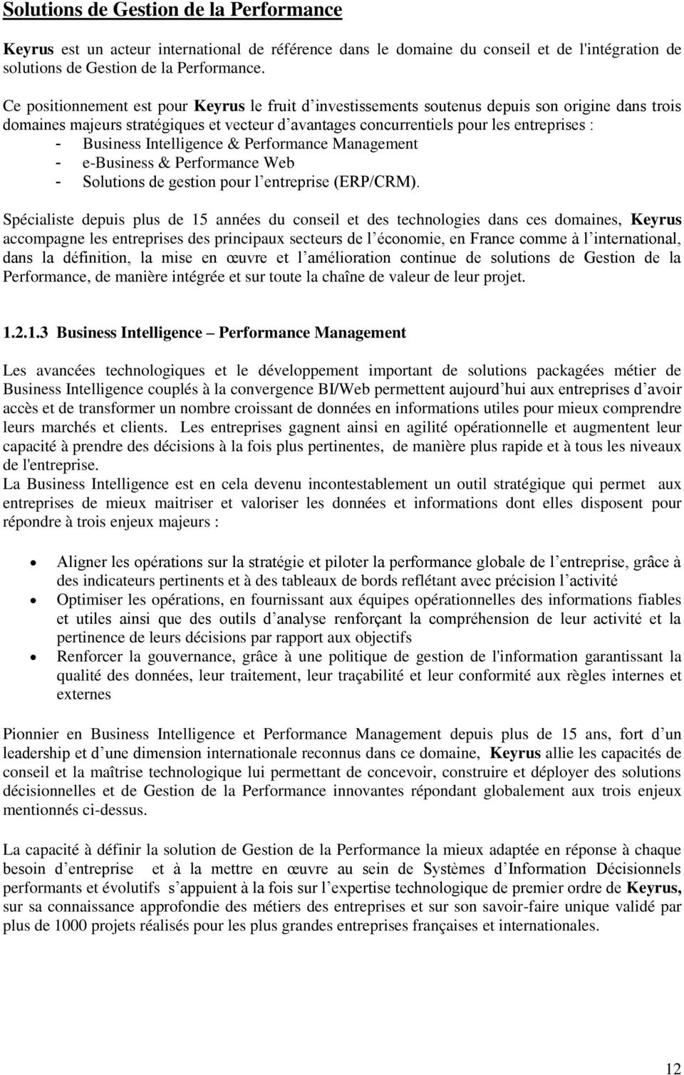 Business Intelligence & Performance Management - e-business & Performance Web - Solutions de gestion pour l entreprise (ERP/CRM).