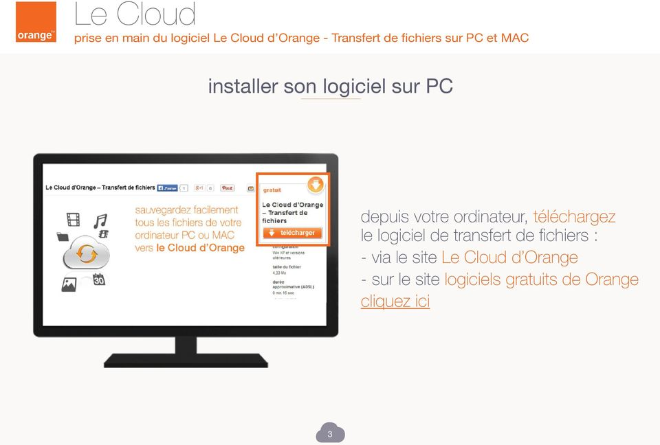 de fichiers : - via le site Le Cloud d Orange -