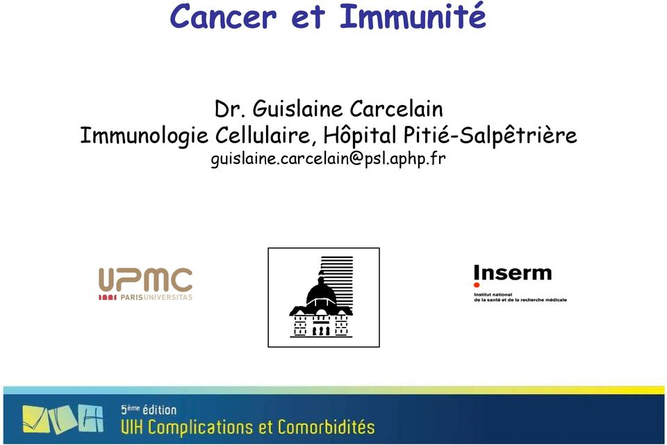 Immunologie Cellulaire,
