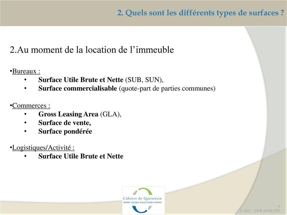 SUN), Surface commercialisable (quote-part de parties communes) Commerces : Gross