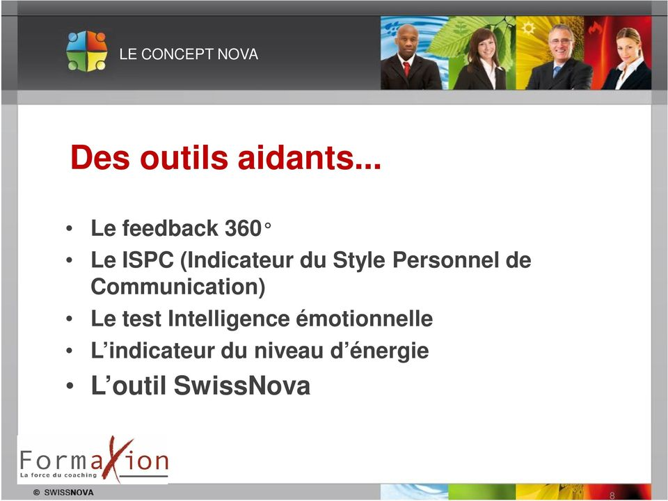 Personnel de Communication) Le test Intelligence