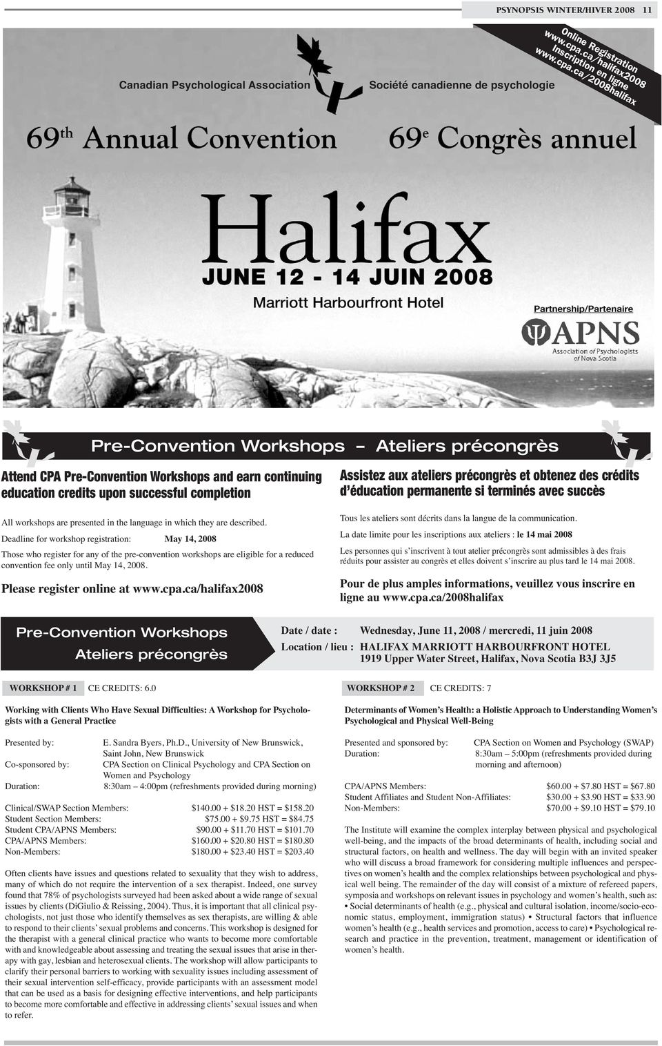 ca/2008halifax Canadian Psychological Association Société canadienne de psychologie Pre-Convention Workshops Ateliers précongrès Attend CPA Pre-Convention Workshops and earn continuing education