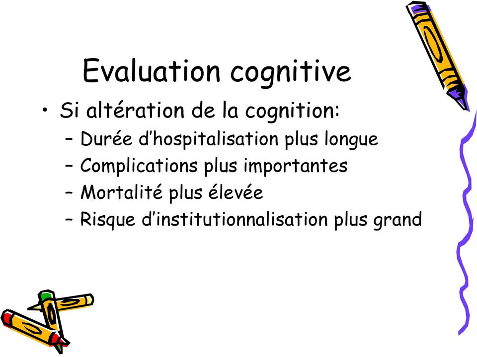 longue Complications plus importantes