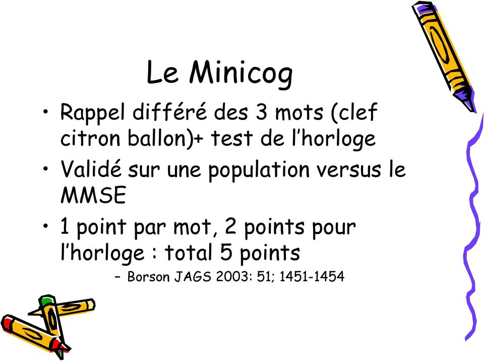 population versus le MMSE 1 point par mot, 2 points