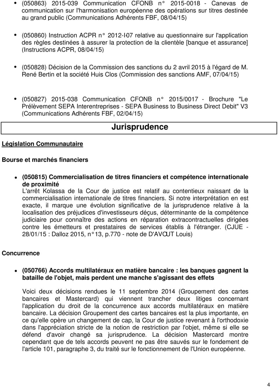 (050828) Décision de la Commission des sanctions du 2 avril 2015 à l'égard de M.