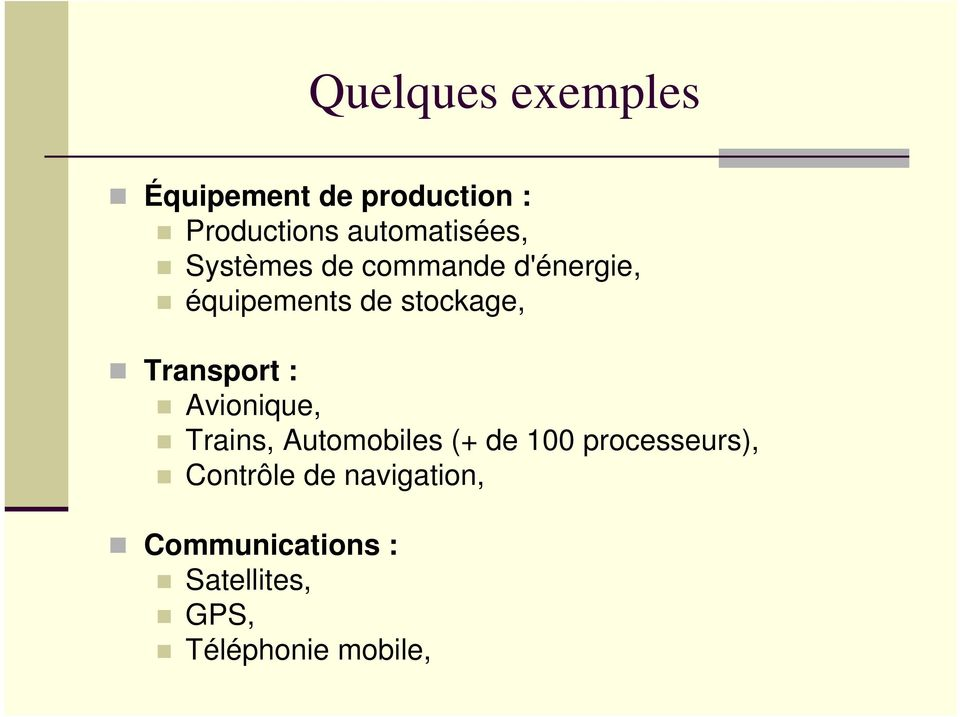 stockage, Transport : Avionique, Trains, Automobiles (+ de 100