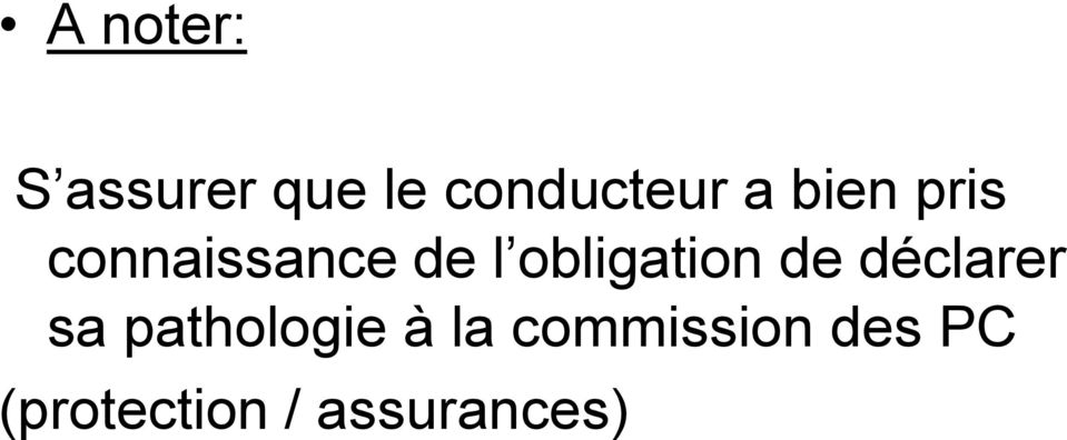 obligation de déclarer sa pathologie